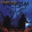 Spirit of Live by Vanden Plas (2000-10-17)