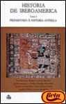 img - for Historia de Iberoamerica/ History of Iberoamerica: Prehistoria Y Protohistoria (Spanish Edition) book / textbook / text book