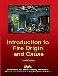 img - for Introduction to Fire Origin and Cause 3rd edition by Ifsta Committee (2005) Paperback book / textbook / text book