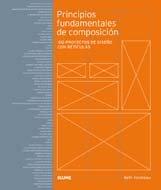 Principios fundamentales de composición: 100 proyectos de diseño con retículas