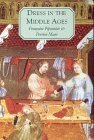 img - for Dress in the Middle Ages by Francoise Piponnier (1-Aug-2000) Paperback book / textbook / text book