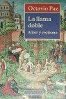 La Llama Doble (Spanish Edition) (848109157X) by Paz, Octavio