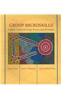 Group Microskills: Culture-Centered Group Process and...