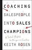 img - for Coaching Salespeople into Sales Champions: A Tactical Playbook for Managers and Executives 1st (first) edition book / textbook / text book