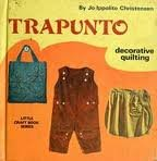 img - for Trapunto: Decorative Quilting. book / textbook / text book