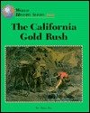 img - for The California Gold Rush (World History) book / textbook / text book