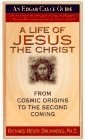 img - for Life of Jesus the Christ: From Cosmic Origins to the Second Coming (Edgar Cayce Guide) by Richard Henry Drummond (1996-12-03) book / textbook / text book