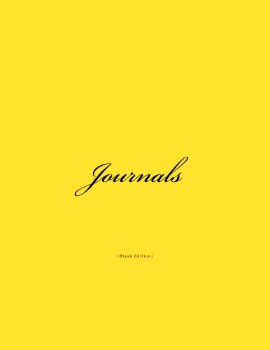 Journals Blank: Classic (Blank Pages) Bright Yellow Cover Journal Option - ON SALE TODAY for JUST $6.99: Volume 6 (Blank Journals)