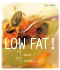 img - for Low Fat. Mit Genuss zum Wunschgewicht. book / textbook / text book