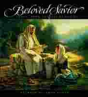 Beloved Savior: Images from the Life of Christ, SIMON DEWEY