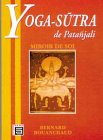 Yoga Stra de Patanjali : Miroir de Soi