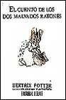 El Cuento de Los DOS Malvados Ratones (Spanish Edition)
