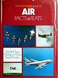 The Guinness Book of Air Facts & Feats (0900424346) by John W. R. Taylor