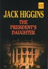 The President's Daughter (Wheeler Large Print (Feature Selection))