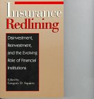 img - for Insurance Redlining: Disinvestment, Reinvestment, and the Evolving Role of Financial Institutions book / textbook / text book