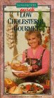 Quick Low Cholesterol Gourmet [VHS]