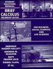 Brief Calculus, Student Solutions Manual: For Business, Social Sciences, and Life Sciences, Preliminary Edition