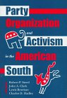 img - for Party Organization and Activism in the American South book / textbook / text book