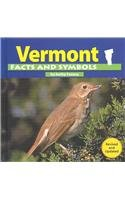 Vermont Facts and Symbols (The States and Their Symbols)