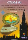img - for 1996 Fourth IEEE International Workshop on Cellular Neural Networks and Their Applications (Cnna-96): Centro Nacional De Microelectronica Escuela ... De Sevilla : Seville, Spain June 24-26, 1996 book / textbook / text book
