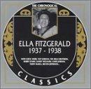 echange, troc Ella Fitzgerald - 1937-1938 (Chronological Classics)