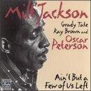 echange, troc Milt Jackson, Grady Tate, Ray Brown, Oscar Peterson - Ain'T But A Few Of Us Left