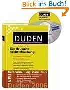 Duden / Die deutsche Rechtschreibung - Buch plus CD: Das umfassende Standardwerk auf der Grundlage der neuen amtlichen Regeln
