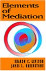 Elements of Mediation (053423982X) by Leviton, Sharon C.