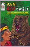 Search for Power: Thrill to the Adventures of Dan Red Eagle