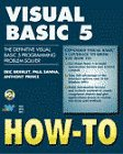 img - for Visual Basic 5 How-To: The All-New Definitive Visual Basic 5 Problem-Solver book / textbook / text book