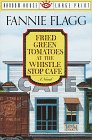 Fried Green Tomatoes at the Whistle Stop Cafe (Random House Large Print) (0679744959) by Fannie Flagg