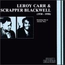 Leroy Carr & Scrapper Blackwell (1930-1958)