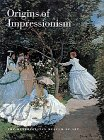THE ORIGINS OF IMPRESSIONISM