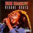 Bob Marley - Roots Reggae - Zortam Music