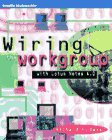 Wiring the Workgroup: With Lotus Notes 4.0 (Mcgraw-Hill Series on Computer Communications) (0070057257) by Baker, Richard H.