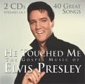 Elvis Presley - He Touched Me The Gospel Music Of Elvis Presley [Disc 1] - Zortam Music