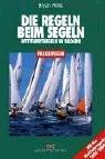 Die Regeln beim Segeln: Wettfahrtrege...