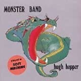 Monster Bandby Hugh Hopper Band