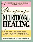 Prescription For Nutritional Healing (089529429X) by M.D. James F. Balch