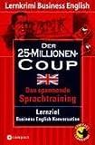 Der 25-Millionen-Coup: Compact Lernkrimi. Business English Konversation - Niveau B2 title=