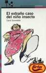 img - for El extra o caso del ni o insecto book / textbook / text book
