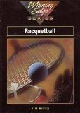 Racquetball, Winning Edge