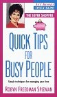 Quick Tips for Busy People (Super Shopper Series) (0804116784) by Spizman, Robyn Freedman