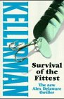 Survival of the Fittest (0316883360) by Kellerman, Jonathan