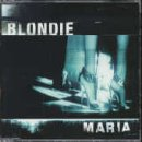 Blondie - Maria [CD 1] - Zortam Music