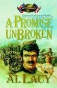 A Promise Unbroken: Battle of Rich Mountain (Battles of Destiny #1)