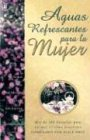Aguas Represcantes Para la Mujer = Stories for a Woman's Heart (Spanish Edition) (078990683X) by Gray, Alice