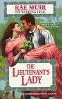 Lieutenant'S Lady  (The Wedding Trail) (Harlequin Historical), Muir