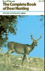 Complete Book of Deer Hunting (Stoeger Sportsman's Library), Byron W. Dalrymple