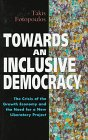 img - for Towards an Inclusive Democracy: The Crisis of the Growth Economy and the Need for a New Liberatory Project (Global Issues (London, England).) book / textbook / text book
